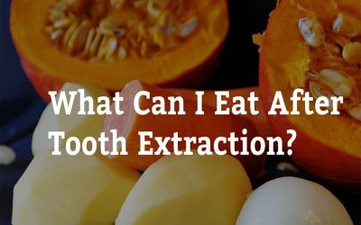 What Can I Eat After Tooth Extraction? 7 Tips from Warrnambool Dental
